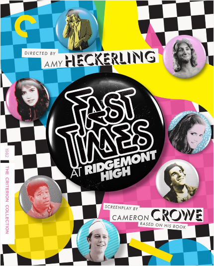 Criterion in May 2021: FAST TIMES AT RIDGEMONT HIGH and Other Modern Cinema Classics
