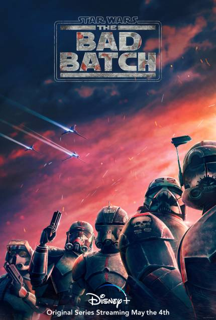 STAR WARS: THE BAD BATCH Trailer, New Series Premieres on Star Wars Day