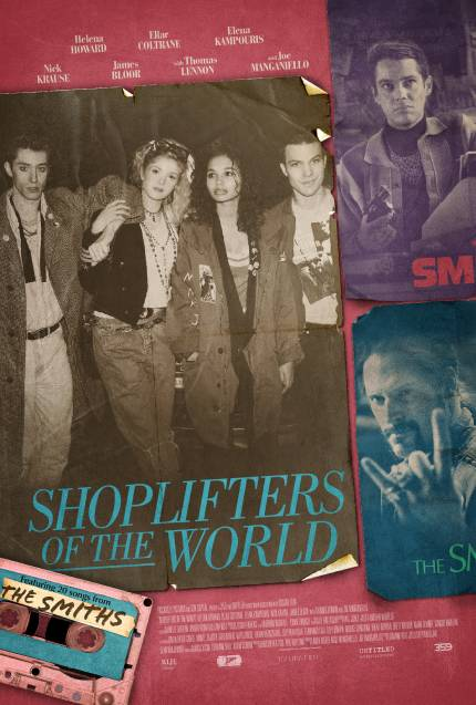 SHOPLIFTERS OF THE WORLD: Official Trailer, Poster And Twenty Songs From The Smiths