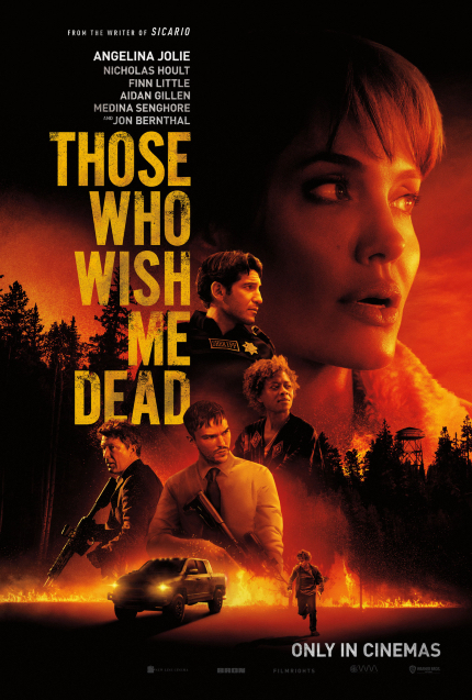Review: THOSE WHO WISH ME DEAD, Angelina Jolie, Eternal Movie Star
