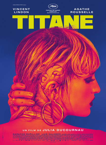 Review: TITANE, The Good, The Bad, The Beauty, The Beast