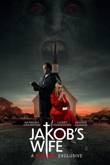 JAKOB'S WIFE: Shudder Will Premiere Horror Flick, Starring Barbara Crampton Larry Fessenden, on August 19th