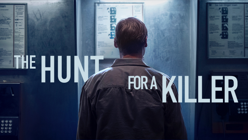 Exclusive: THE HUNT FOR A KILLER Trailer Premiere, Sweden Gets Chilly