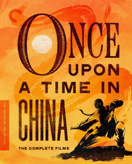 Criterion in November 2021: ONCE UPON A TIME IN CHINA Box Set and Some Other Films