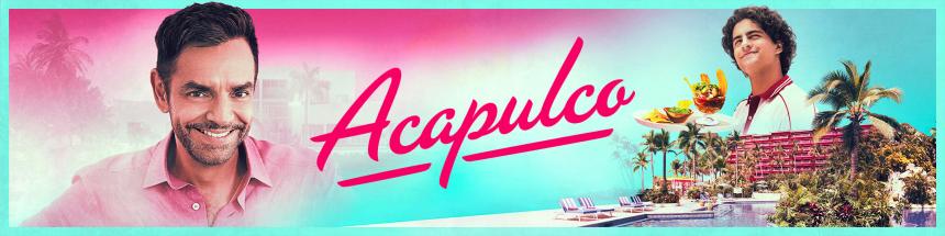 Ahora en la corriente: ACAPULCO, un sueño tras otro